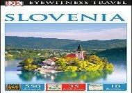 DK Eyewitness Travel Guide: Slovenia ()