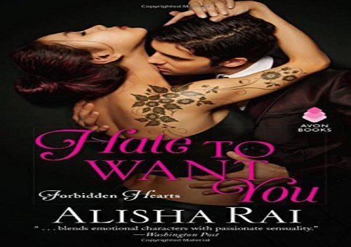 Hate To Want You Forbidden Hearts Alisha Rai