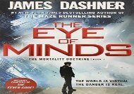 The Eye of Minds (The Mortality Doctrine, Book One) (James Dashner)