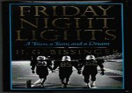 Friday Night Lights: A Town, A Team, And A Dream (H. G. Bissinger)