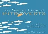 The Secret Lives of Introverts: Inside Our Hidden World (Jenn Granneman)