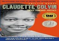 Claudette Colvin: Twice Toward Justice (Phillip Hoose)