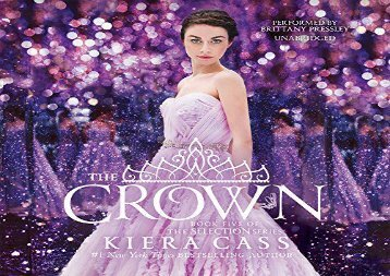 The Crown  (Selection Series, Book 5) (Kiera Cass)
