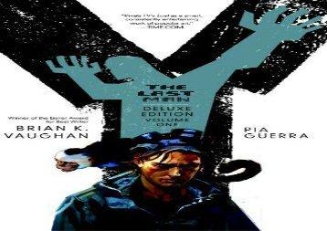 Y: The Last Man, Book 1, Deluxe Edition (Brian K. Vaughan)