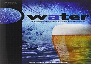 Water: A Comprehensive Guide for Brewers (Brewing Elements) (John Palmer)