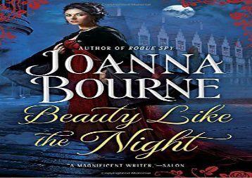 Beauty Like the Night (The Spymaster Series) (Joanna Bourne)