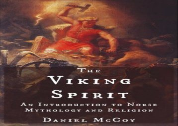 The Viking Spirit: An Introduction to Norse Mythology and Religion (Daniel McCoy)