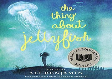 The Thing About Jellyfish (Ali Benjamin)