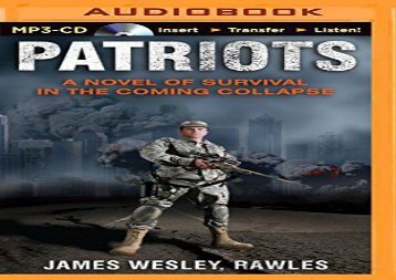 Patriots: A Novel of Survival in the Coming Collapse (James Wesley Rawles)