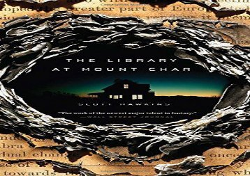The Library at Mount Char (Scott Hawkins)