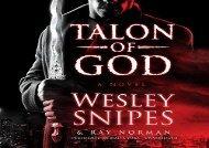 Talon of God (Wesley Snipes)