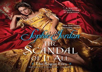 The Scandal of It All: The Rogue Files (Rogue Files, Book 2) (Sophie Jordan)
