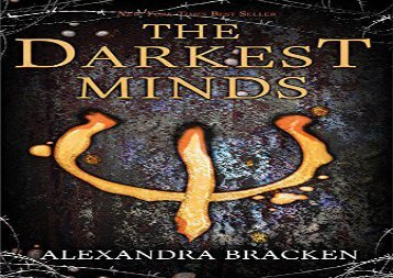 The Darkest Minds (A Darkest Minds Novel) (Alexandra Bracken)