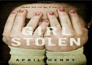 Girl, Stolen: A Novel (April Henry)