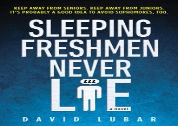 Sleeping Freshmen Never Lie (David Lubar)
