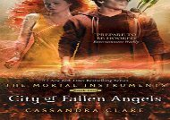 City of Fallen Angels (Mortal Instruments, Book 4) (Cassandra Clare)