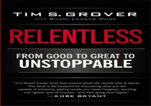 To good unstoppable ebook to relentless great from