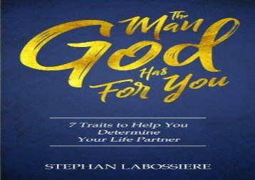 The Man God Has For You (Stephan Labossiere)