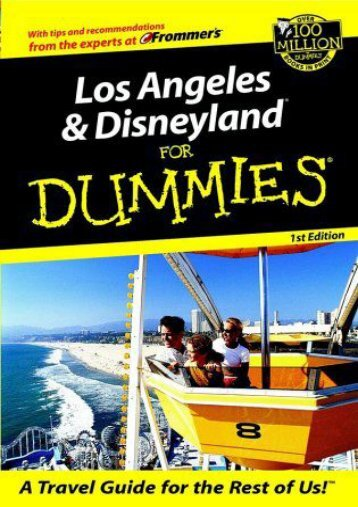 Los Angeles and Disneyland For Dummies (Dummies Travel)