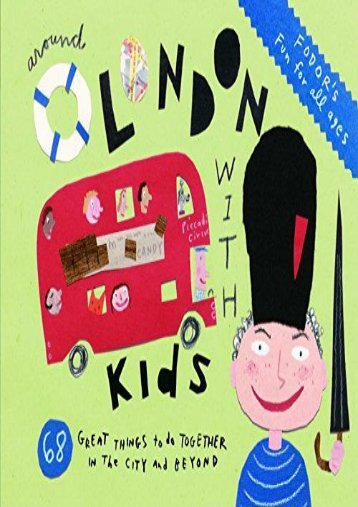 Fodor s Around London with Kids, 3rd Edition (Travel Guide)