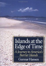 Islands at the Edge of Time: A Journey To America s Barrier Islands