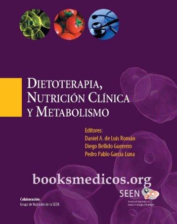 Dietoterapia, nutricion clinica y metabolismo_booksmedicos.org.pdf