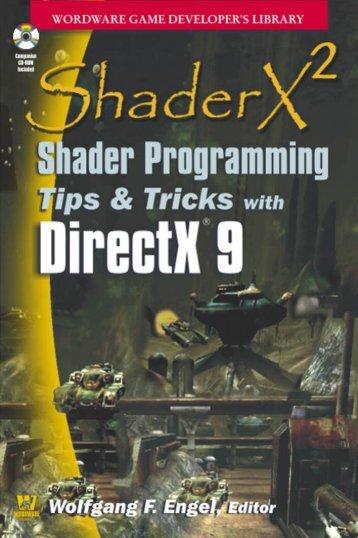 ShaderX Shader Programming Tips & Tricks With DirectX 9