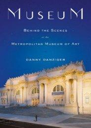 Museum: Behind the Scenes at the Metropolitan Museum of Art