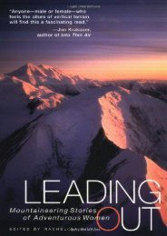 Leading Out: Mountaineering Stories of Adventurous Women Second Edition (Adventura Books)