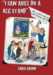 I Saw Ariel Do a Keg Stand: The Wild Side of Walt Disney World