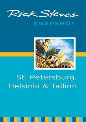 Rick Steves Snapshot St. Petersburg, Helsinki   Tallinn