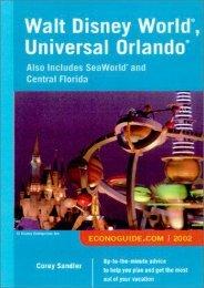 Walt Disney World, Universal Orlando: Also Includes Seaworld and Central Florida (Econoguide Walt Disney World, Universal Orlando: Also Includes Seaworld   Central Florida)