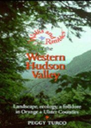 Walks and Rambles in the Western Hudson Valley: Landscape, Ecology, and Folklore in Orange and Ulster Counties (Walks   Rambles)