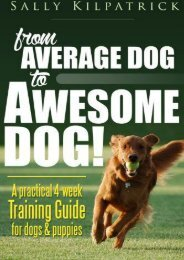 Dog Training: From Average Dog to Awesome Dog: Training for Dogs and Puppies
