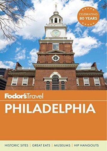 Fodor s Philadelphia (Travel Guide)