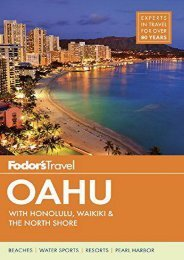 Fodor s Oahu: with Honolulu, Waikiki   the North Shore (Full-color Travel Guide)