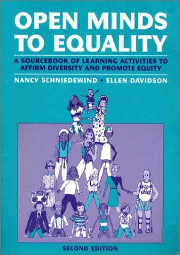 Open Minds to Equality: A Sourcebook of Learning Activities to Affirm Diversity and Promote Equality