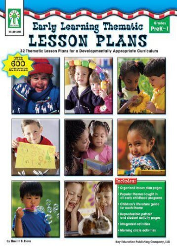 Early Learning Thematic Lesson Plans: 32 Thematic Lesson Plans for a Developmentally Appropriate Curriculum