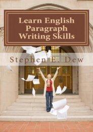 Learn English Paragraph Writing Skills: ESL Paragraph Essentials for International Students: Volume 1 (Academic Writing Skills)