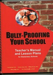 Bully-proofing Your School: Teacher s Manual And Lesson Plans for Elementary Schools