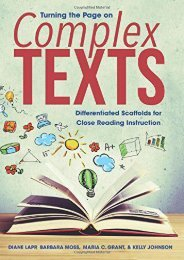 Turning the Page on Complex Texts: Differentiated Scaffolds for Close Reading Instruction (Grade-Specific Classroom Scenarios for Common Core State Standards)