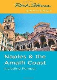 Rick Steves Snapshot Naples   the Amalfi Coast: Including Pompeii