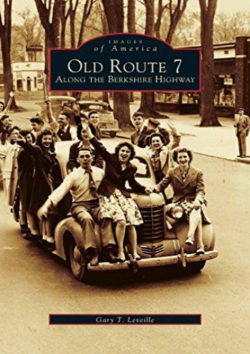 Old Route 7: Along the Berkshire Highway
