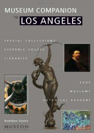 Museum Companion to Los Angeles: A Guide to Museums, Historic Houses, Libraries, Special Collections, Botanical Gardens and Zoos in Los Angeles County