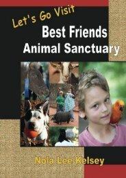 Let s Go Visit Best Friends Animal Sanctuary