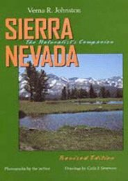 Sierra Nevada: The Naturalist s Companion, Revised edition