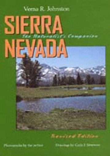 Sierra Nevada: The Naturalist s Companion, Revised edition
