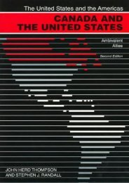 Canada and the United States: Ambivalent Allies (The United States and the Americas)