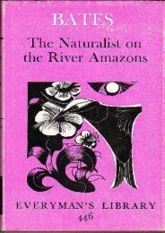 The Naturalist on the River Amazon (Everyman s Library)