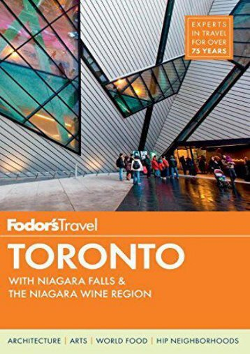 Fodor s Toronto: with Niagara Falls   the Niagara Wine Region (Full-color Travel Guide)